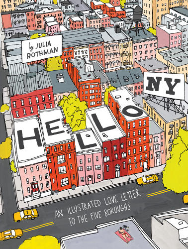 <p>In her new book, <em>Hello NY: An Illustrated Love Letter to the Five Boroughs</em>, she pays homage to all of the Big Apple's flawed glory.</p>
