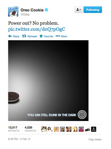 <p>And then… during the bizarre, 34-minute power outage, Oreo put its social cred where its creamy center is and produced this most topical Tweet. The image was posted by Oreo and agency 360i at 8:48 p.m., just 12 minutes after things went dark at the Super Dome. &quot;We knew we were going to have a talkable ad at the Super Bowl, which is why we set up mission control to both monitor and optimize the buzz about our brand, says Lisa Mann, VP Cookies at Mondelez. &quot;Of course, we didn't anticipate the power outage, but once it did happen, our agency and brand team at mission control immediately recognized an opportunity and developed the image and caption within minutes. Because agency and brand were all in the room together, we got the content developed and posted immediately.&quot;</p>