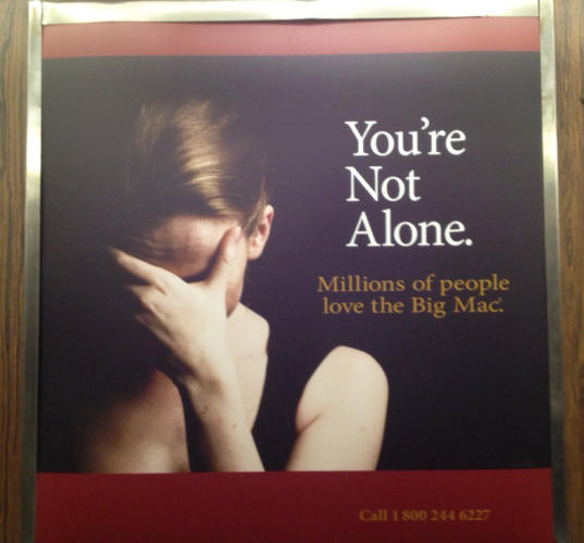 <p>This transit ad, which apes mental health PSAs, appeared recently in Boston. McDonald's claims it did not approve the ad, created by agency Arnold.</p>