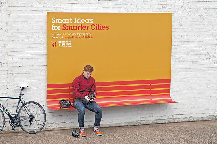 <p>IBM Bench<br /> Agency: Ogilvy France</p>  <p><a href=&quot;http://www.fastcocreate.com/1683133/ibm-turns-its-ads-into-useful-urban-furniture&quot;>http://www.fastcocreate.com/1683133/ibm-turns-its-ads-into-useful-urban-furniture</a></p>