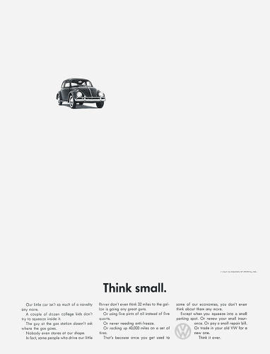 <p>Clever copy and simple graphics were hallmarks of mid-century advertising-- qualities perfectly embodied by Volkswagen's iconic &quot;Think Small&quot; campaign. Doyle Dane Bernbach designed the ad shown here in 1962.</p>