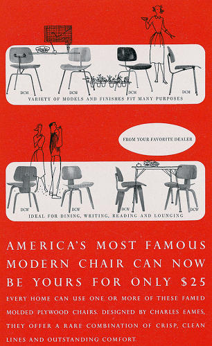 <p>&quot;This ad for the Eames Plywood Chairs (1945-1946) combines photographs, delicate line drawings, and text to prompt the viewer to imagine where in the house this modern chair might go and how it might be used.&quot;</p>