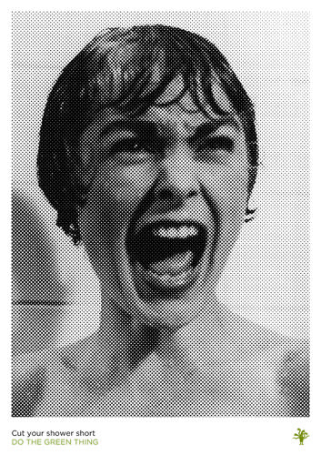 "<p>The shower scene in Psycho is one of the most famous moments in movie history--and it gave Michael Bierut, partner at Pentagram, the perfect way to scare people into cutting their shower short:</p>  <p>""Taking a brisk, water-efficient shower is the best way to start a productive day. And the most famous shower ever filmed was one that was notoriously interrupted. Had Janet Leigh been a bit quicker, she may have made it to the end of the movie!"" <strong><a href=&quot;http://dothegreenthing.tumblr.com/post/44530088312/michaelbierut&quot; target=&quot;_blank&quot;>Read more. </a></strong></p>"