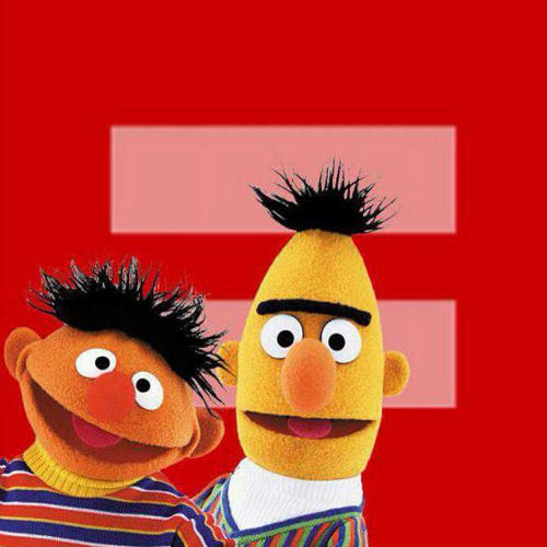 <p>Bert and Ernie for marriage equality.</p>
