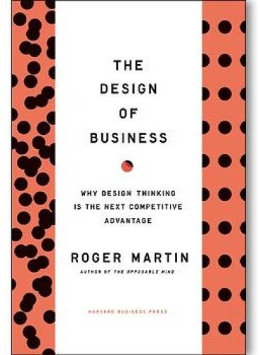 Forget the scientific analysis, fire the consultants, and <a href=&quot;http://www.fastcompany.com/blog/linda-tischler/design-times/whats-thwarting-american-innovation-too-much-science-says-roger-mar&quot; target=&quot;_blank&quot;>let designers use their intuition</a>, says the dean of the Rotman School of Management. In his signature conversational voice, Martin uses great anecdotes and inspiring stories to build a case for design thinking as the only true competitive edge. <br><br> <b>Buy it for</b>: Your boss.