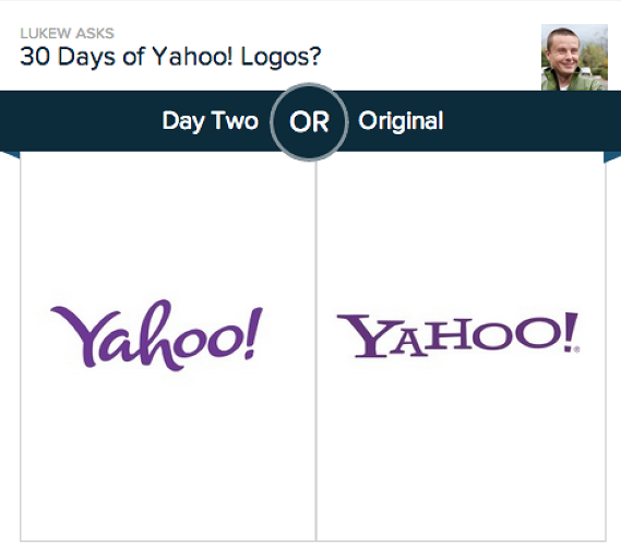 "<p>Day two is barely trailing the original, 45% to 55%.</p>  <p>""Personally, I thought day two was interesting as it retained the fun of the Y! brand and fit well with the &quot;human&quot; aspect that differentiates yahoo! from other services. It's more approachable, less mechanical,"" writes Wroblewski in an email.</p>"