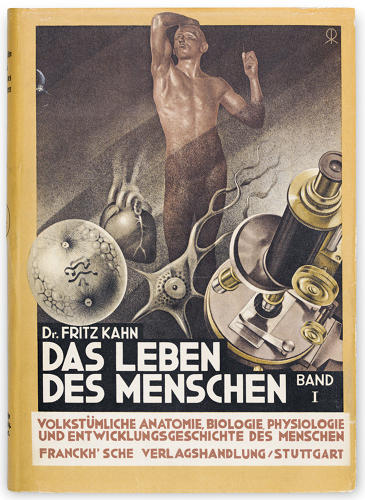 "<p>A book cover from 1926: <em>The Life of Man</em>. In 1933, the Nazis expelled Kahn from Germany. His books were burned, banned, and put on the ""list of damaging and undesirable writing.""</p>"