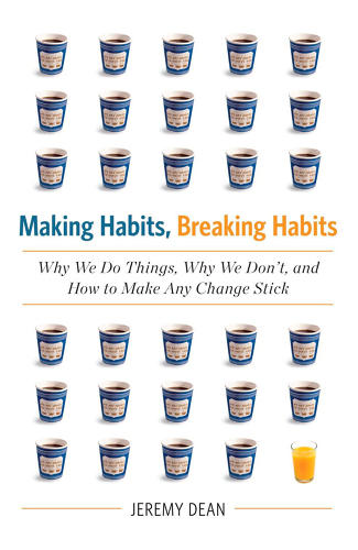 <p><strong><em>Making Habits, Breaking Habits: Why We Do Things, Why We Don't, and How to Make Any Change Stick</em> By Jeremy Dean</strong></p>  <p>Automatically doing the same thing over and over--like grabbing that overpriced latte at exactly 8:55 every morning--is how habits become ingrained. Dean says one key to adopting a better habit is to create a connection between a specific situation and a resulting action, and then practice repeating that process.</p>