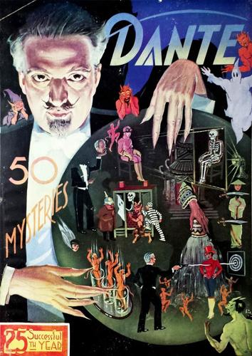 <p>The sinister-looking Dante, presiding over his &quot;50 Mysteries&quot; in this poster from 1930, welcomed children at his performances.</p>