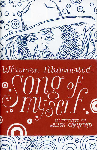 <p><em>Whitman Illuminated: Song of Myself</em> is available from <a href=&quot;http://www.amazon.com/Whitman-Illuminated-Song-Myself-Walt/dp/1935639781&quot; target=&quot;_blank&quot;>Tin House Books for $20. </a></p>