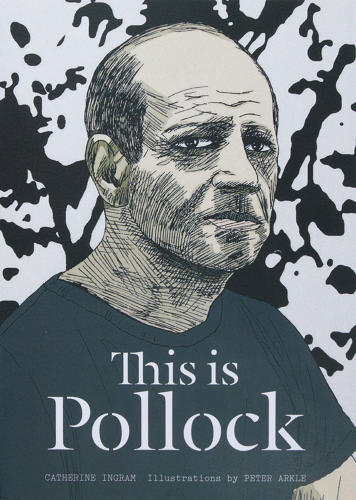 <p>Illustrated by Peter Arkle, the book looks at the brooding life and times of abstract expressionism pioneer Jackson Pollock,</p>