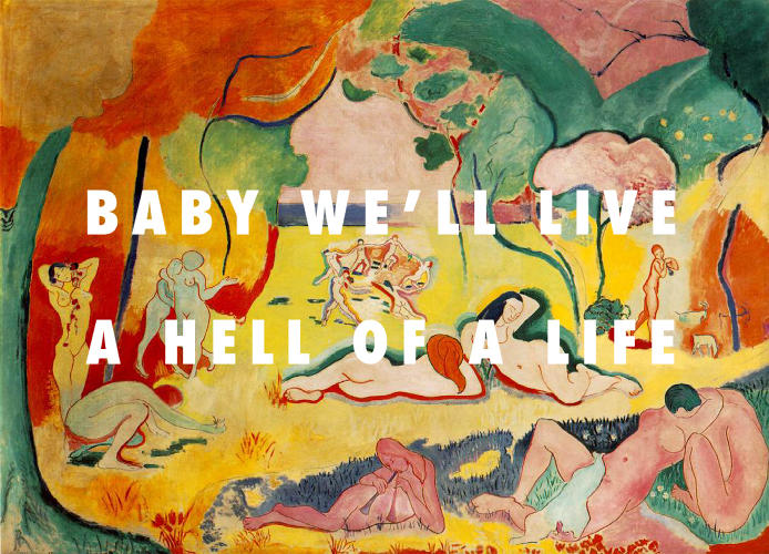 <p>The Joy of a Hell of a Life: <em>The Joy of Life</em> (1906), Henri Matisse / &quot;Hell of a Life,&quot; Kanye West</p>