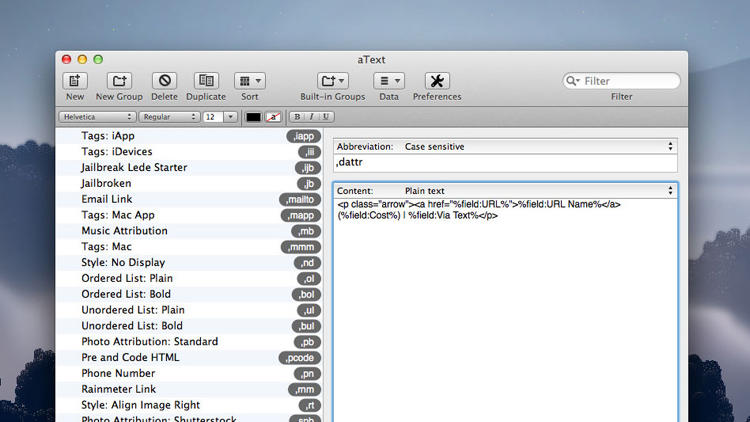 <p>Atext: A Mac app for automatically replacing abbreviations with text snippets.</p>