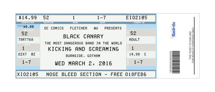 <p>Black Canary ticket</p>