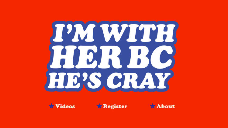 <p><a href=&quot;http://imwithherbecausehescrazy.com/&quot; target=&quot;_blank&quot;>I'm With Her Because He's Crazy</a></p>