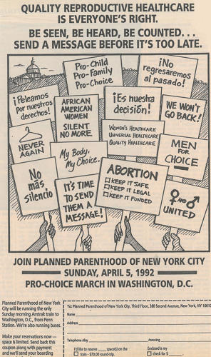 <p>Planned Parenthood ran this ad in 1992 to publicize a pro-choice march in Washington D.C.</p>